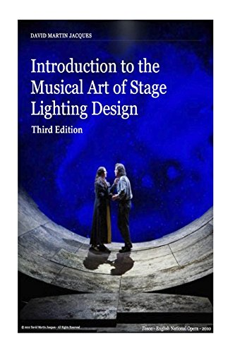 9781500118587: Introduction to the Musical Art of Stage Lighting Design - Third Edition: Third Edition