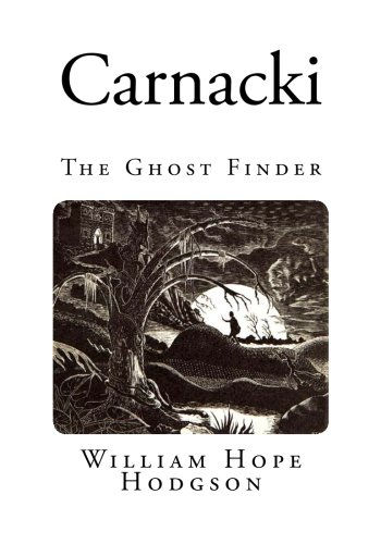 9781500119980: Carnacki: The Ghost Finder