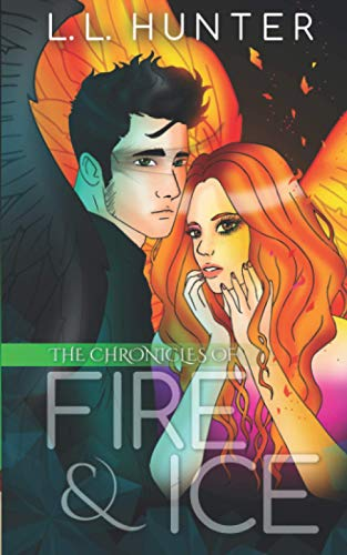 9781500125646: The Chronicles of Fire and Ice (The Legend of the Archangel) (Volume 1)