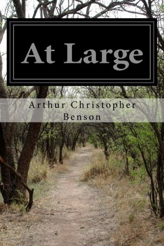 At Large: Benson, Arthur Christopher
