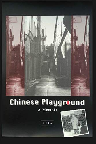 9781500128500: Chinese Playground: A Memoir