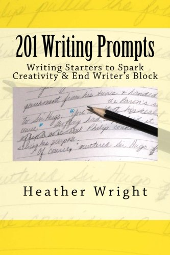 9781500131630: 201 Writing Prompts: to spark creativity and end writer's block