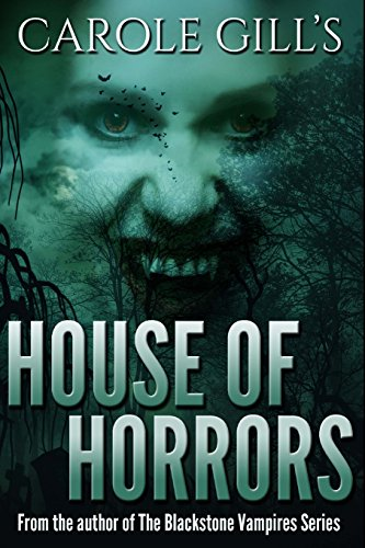 House of Horrors: Carole Gill