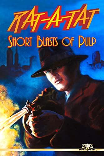 Rat-A-Tat: Short Blasts of Pulp: Russ Anderson Jr.;