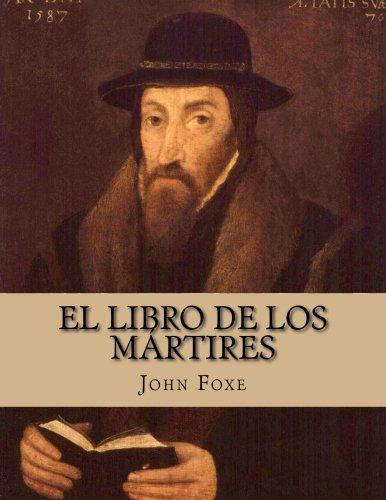 9781500136017: El Libro de los Mártires