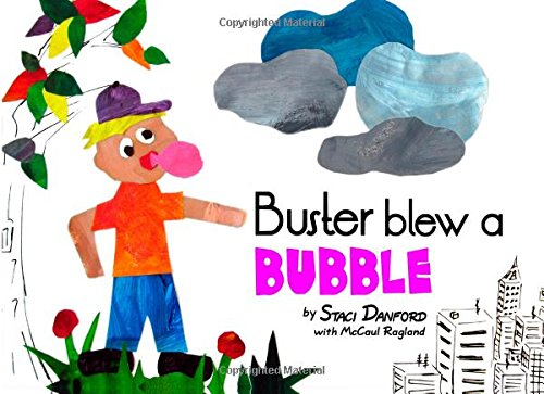 9781500139827: Buster Blew a Bubble