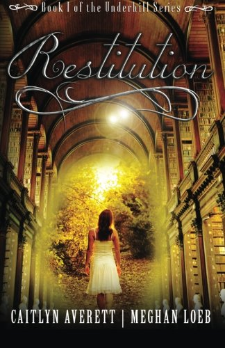 9781500142148: Restitution (The Underhill Series) (Volume 1)