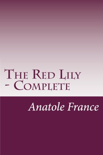 9781500142179: The Red Lily - Complete