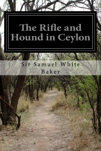 9781500153014: The Rifle and Hound in Ceylon