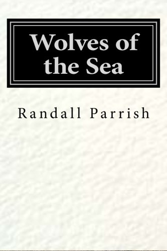 9781500153373: Wolves of the Sea