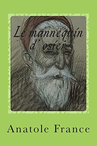 Le mannequin d osier. 1Dieux ont soif,: M. Anatole France