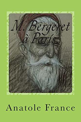 M. Bergeret a Paris. 1Dieux ont soif,: M. Anatole France