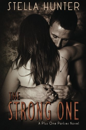 9781500155902: The Strong One: 1 (Plus One Parties)
