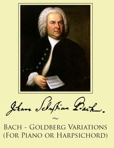 9781500157487: Bach - Goldberg Variations (For Piano or Harpsichord)