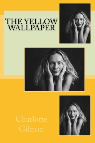 9781500157500: The Yellow Wallpaper