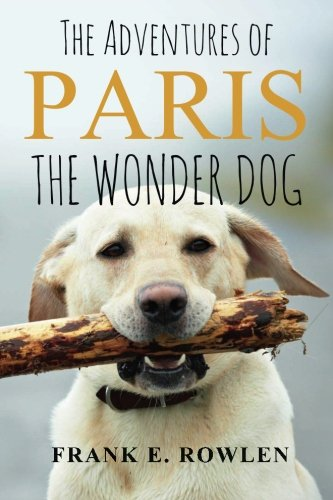 9781500166359: The Adventures of Paris the Wonder Dog