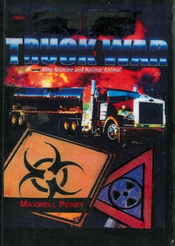 9781500166649: Truck War: with King Nicotine & Nuclear Animal