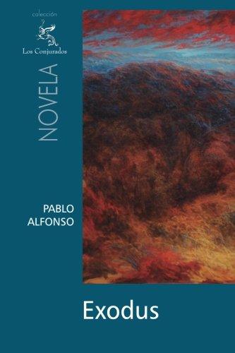 Exodus (Spanish Edition): Alfonso, Pablo