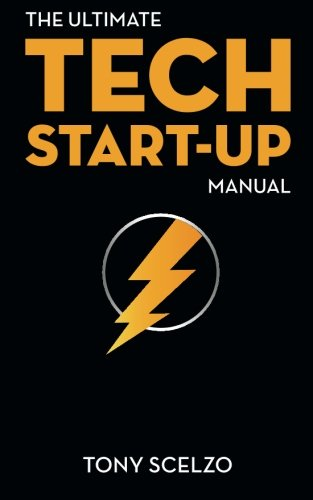 9781500168469: The Ultimate Tech Start-Up Manual