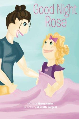 9781500170981: Good Night Rose