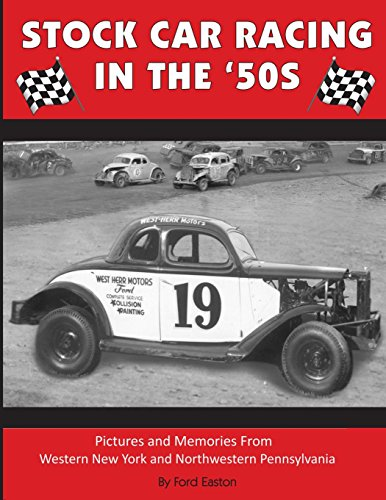 9781500171780: Stock Car Racing in the '50s: Pictures and Memories From Western New York and Northwestern Pennsylvania