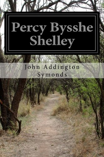 9781500171865: Percy Bysshe Shelley