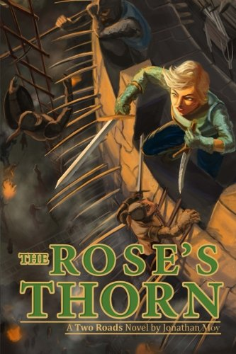 9781500173111: The Rose's Thorn (A Two Roads Novel) (Volume 1)