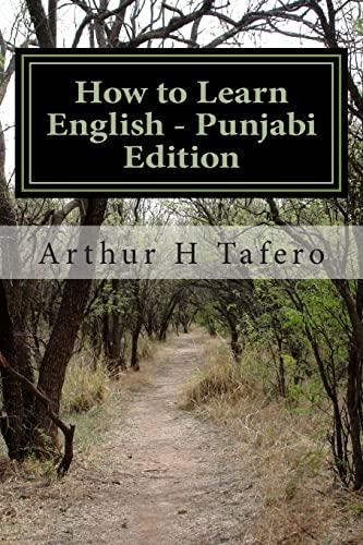 How to Learn English - Punjabi Edition: Tafero, Arthur H