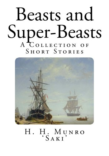 9781500175580: Beasts and Super-Beasts: A Collection of Short Stories
