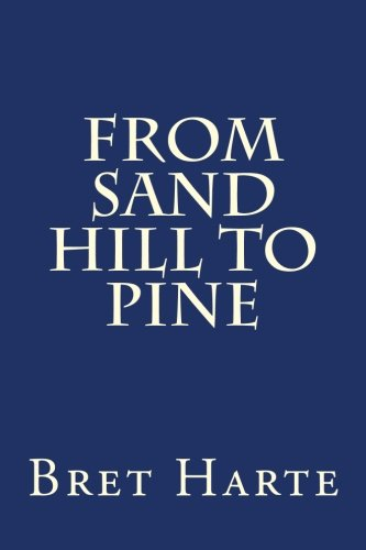 9781500176839: From Sand Hill to Pine