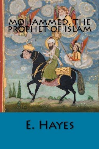 9781500177553: Mohammed, The Prophet of Islam