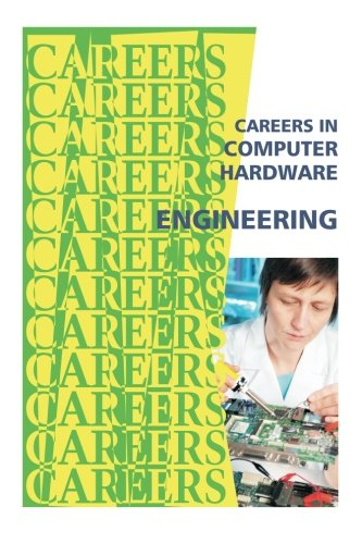 9781500178635: Careers in Computer Hardware Engineering (Careers Ebooks)