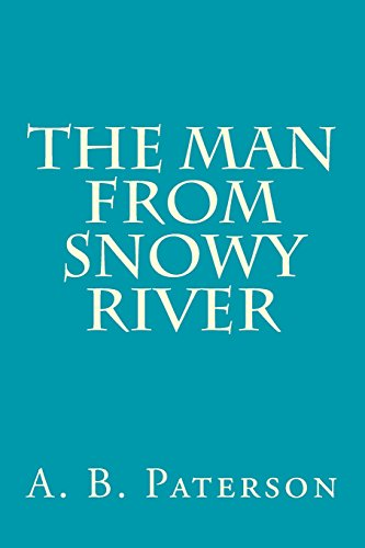 9781500179038: The Man from Snowy River
