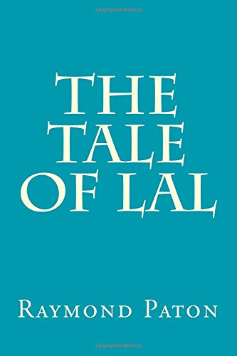9781500179854: The Tale of Lal