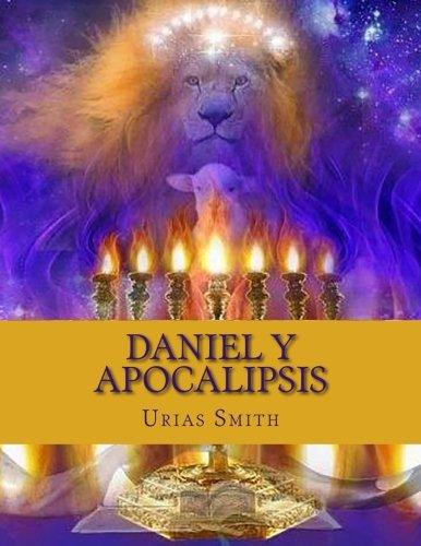Daniel y Apocalipsis (Las Profecias de Daniel y Apocalipsis) (Volume 1) (Spanish Edition): Smith, ...