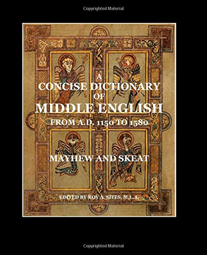 9781500182052: A Concise Dictionary of Middle English: From A.D. 1150 to 1580
