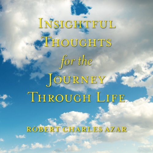 9781500184247: Insightful Thoughts for the Journey Through Life