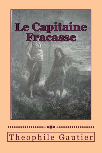 9781500189181: Le Capitaine Fracasse (French Edition)