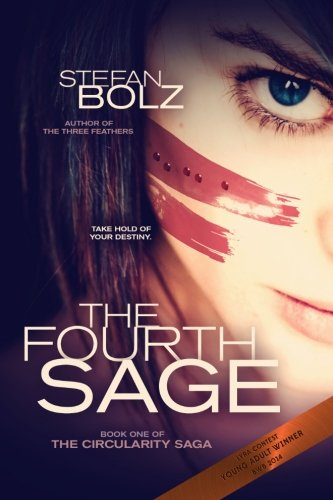 9781500190095: The Fourth Sage (The Circularity Saga) (Volume 1)