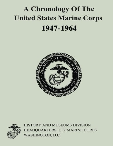 A Chronology of the United States Marine: Ralph W Donnelly,