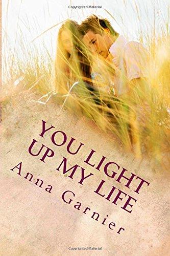 9781500192327: You light up my life