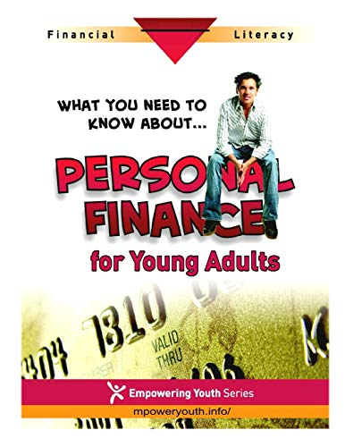 9781500193430: Personal Finance for Young Adults (Empowering Youth Series) (Volume 1)