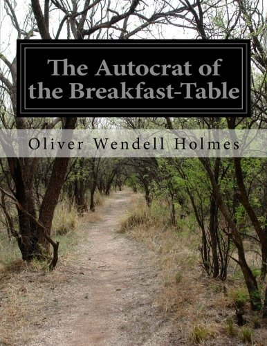9781500194017: The Autocrat of the Breakfast-Table