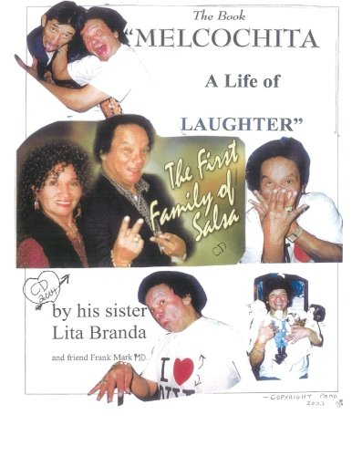 9781500194321: Melcochita: A Life of Laughter