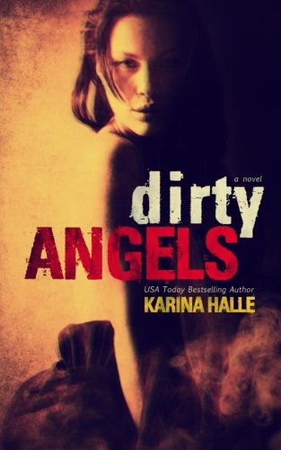 9781500196165: Dirty Angels