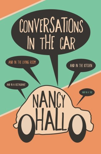 Conversations in the Car: Nancy C. Hall
