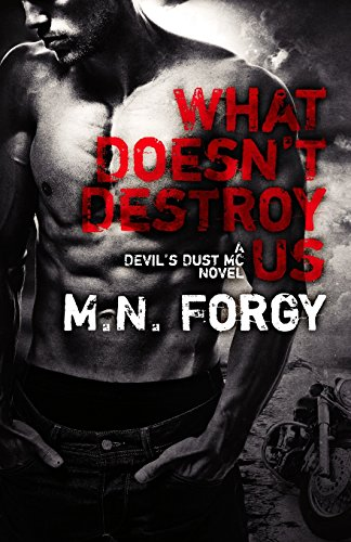 9781500196394: What Doesn't Destroy Us: Volume 1 (The Devil's Dust)