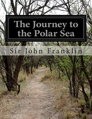 9781500196608: The Journey to the Polar Sea