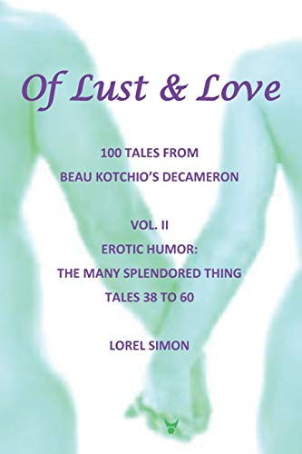 Of Lust and Love - II -: Simon, Lorel