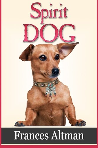 9781500200206: Spirit Dog